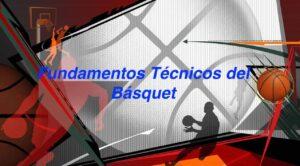 Fundamentos Técnicos de Básquet